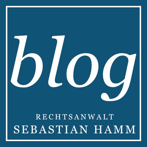Blog von Rechtsanwalt Sebastian Hamm